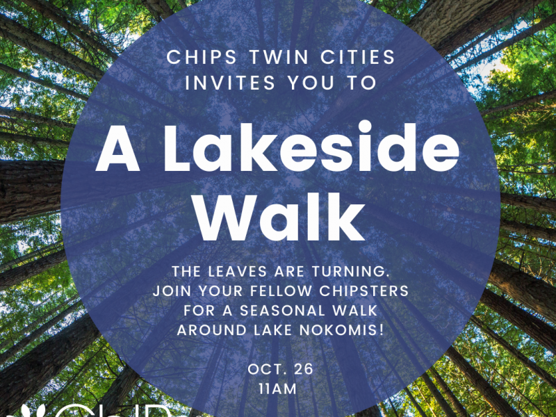 ChIPs Twin Cities Chapter Lakeside Walk - An In Person Event